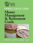 Family Child Care Money Management & Retirement Guide (Redleaf Business) Cover Image