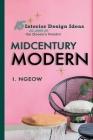 Midcentury Modern: 15 Interior Design Ideas Cover Image