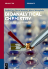 Bioanalytical Chemistry: From Biomolecular Recognition to Nanobiosensing (de Gruyter Textbook) Cover Image