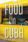 Food in Cuba: The Pursuit of a Decent Meal Cover Image