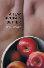 A Few Bruises Better Cover Image