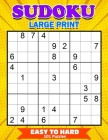 Sudoku Large Print: Puzzle Books Easy to Hard 101 Games Cover Image
