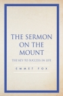 The Sermon on the Mount: The Key to Success in Life Cover Image