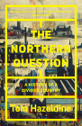 The Northern Question: A History of a Divided Country Cover Image