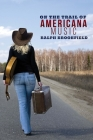 On the Trail of Americana Music Cover Image