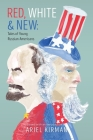 Red, White & New: Tales of Young Russian Americans Cover Image