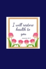 I Will Restore Health To You: Blank Lined Journal/Christian Notebook/Floral Frame/Blue/Calligraphy Cover Image
