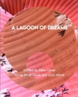 A Lagoon of Dreams Cover Image