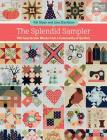 The Splendid Sampler: 100 Spectacular Blocks from a Community of Quilters Cover Image