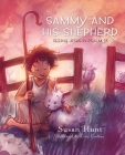 Sammy and His Shepherd: Seeing Jesus in Psalm 23 Cover Image