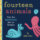 Fourteen Animals (That Are Definitely Not an Octopus) Cover Image