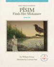 Pisim Finds Her Miskanaw Cover Image