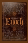 The Book of Enoch: From-The Apocrypha and Pseudepigrapha of the Old Testament Cover Image