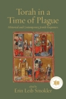 Torah in a Time of Plague: Historical and Contemporary Jewish Responses Cover Image