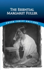 The Essential Margaret Fuller (Dover Thrift Editions) Cover Image