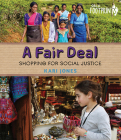 A Fair Deal: Shopping for Social Justice (Orca Footprints) Cover Image
