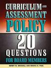 Curriculum and Assessment Policy: 20 Questions for Board Members Cover Image