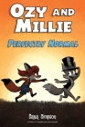 Ozy and Millie: Perfectly Normal Cover Image