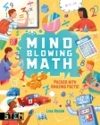 Mind-Blowing Math: Packed with Amazing Facts! Cover Image