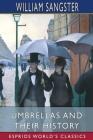 Umbrellas and Their History (Esprios Classics) Cover Image