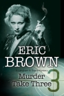 Murder Take Three: A British Country House Mystery Cover Image