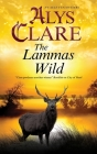 The Lammas Wild (Aelf Fen Mystery #10) Cover Image
