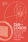 DIA-LOGOS: Ramon Llull's Method of Thought and Artistic Practice Cover Image