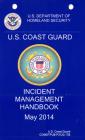 United States Coast Guard Incident Management Handbook, 2014 (Commandant Publication) Cover Image