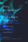 The Dynamics of Taxation: Essays in Honour of Judith Freedman Cover Image