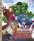 The Mighty Avengers (Marvel: The Avengers) (Little Golden Book) Cover Image