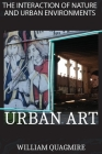 The Interaction of Nature and Urban Environment. Urban Art: Fly Around the World with Your Imagination Thanks to This Amazing Photobook Full of Colorf Cover Image