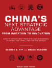 China's Next Strategic Advantage: From Imitation to Innovation Cover Image