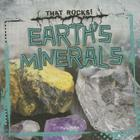 Earth's Minerals (That Rocks!) Cover Image