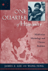 One Quarter of Humanity: Malthusian Mythology and Chinese Realities, 1700-2000 Cover Image