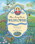 Miss Lady Bird's Wildflowers: How a First Lady Changed America Cover Image