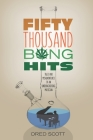 Fifty Thousand Bong Hits: Tales and Misadventures of an Underachieving Musician Cover Image