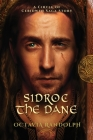 Sidroc the Dane: A Circle of Ceridwen Saga Story Cover Image