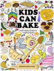 Kids Can Bake: Recipes for Budding Bakers Cover Image