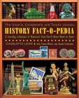 The Utterly, Completely, and Totally Useless History Fact-O-Pedia: A Startling Collection of Historical Trivia You'll Never Need to Know Cover Image