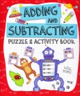 Adding and Subtracting Puzzle and Activity Book Cover Image