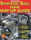 Sportster/Buell Engine Hop-Up Guide: Harley-Davidson (Biker Basics) Cover Image