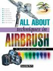 All about Techniques in Airbrush Cover Image