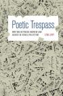 Poetic Trespass: Writing Between Hebrew and Arabic in Israel/Palestine Cover Image