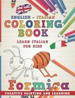 Coloring Book: English - Italian I Learn Italian for Kids I Creative Painting and Learning. (Learn Languages #4) Cover Image