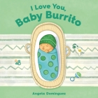 I Love You, Baby Burrito Cover Image