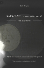 SARS-CoV-2: LA COMPLETA VERITA': SARS-CoV-2: The real Truth Cover Image