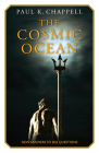 The Cosmic Ocean: New Answers to Big Questions Cover Image