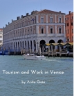 Tourism and Work in Venice Cover Image