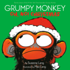Grumpy Monkey Oh, No! Christmas Cover Image