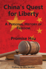 China's Quest for Liberty: A Personal History of Freedom Cover Image